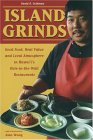 Island Grinds: Good Food, Real Value and Local Atmosphere in Hawaii's Hole in the Wall Restaurants